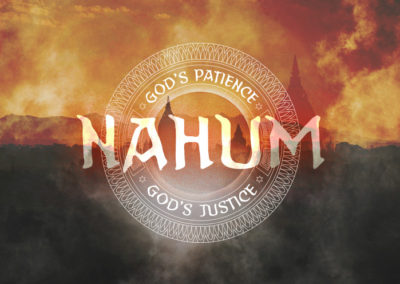 Nahum: God's Patience | God's Justice