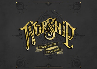 Worship: Lessons from the Life of David