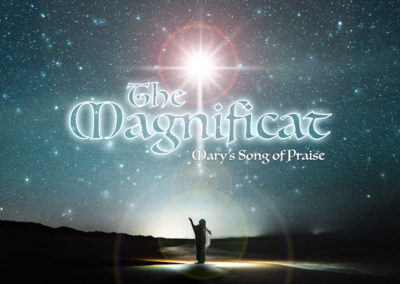 The Magnificat: Mary's Song of Praise