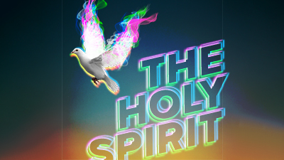 The Person & the Work of the Holy Spirit