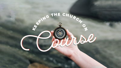 Keeping the Church on Course